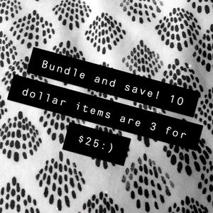 All $10 dollar items are 3 for 25!
